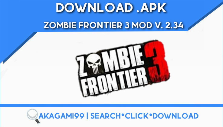 download-Zombie-Frontier-3-MOD-v-234