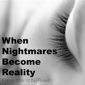 When Nightmares Become Reality