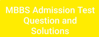 Medical admission 2020-21 Questions and Solutions