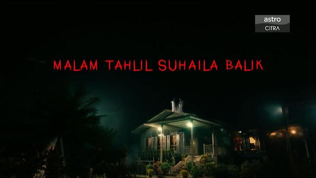 Telefilem Malam Tahlil Suhaila Balik lakonan Hisyam Hamid dan Uqasha Senrose