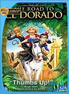 Camino Hacia El Dorado (2000) HD [1080p] Latino [Mega] dizonHD