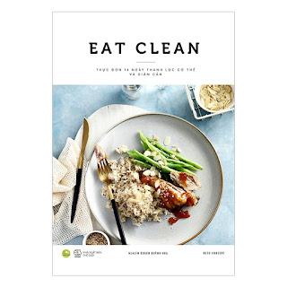 EAT CLEAN Thực Đơn 14 Ngày Thanh Lọc Cơ Thể Và Giảm Cân Ebook PDF / Epub / MOBI / AWZ3