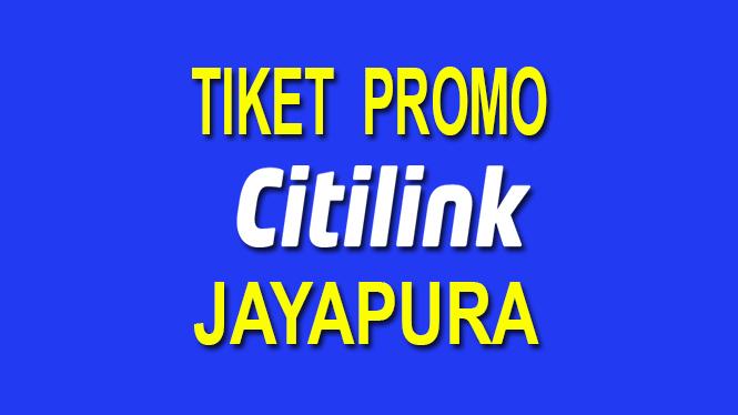 tiket pesawat citilink promo di jayapura