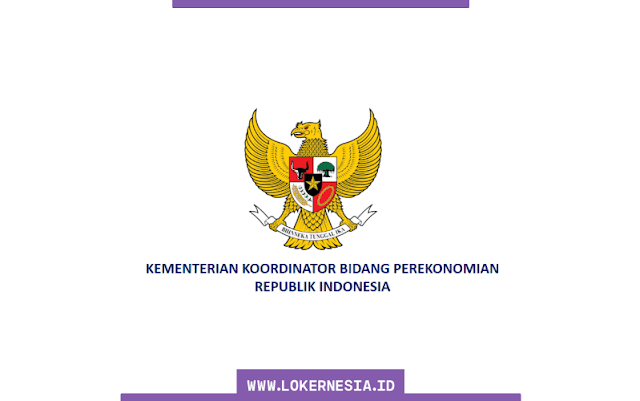 Lowongan Kerja Kementerian Koordinator Bidang Perekonomian RI Februari 2021