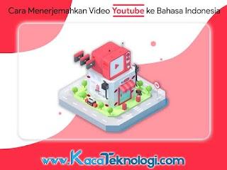 NEW! Cara Menerjemahkan Video Youtube ke Bahasa Indonesia