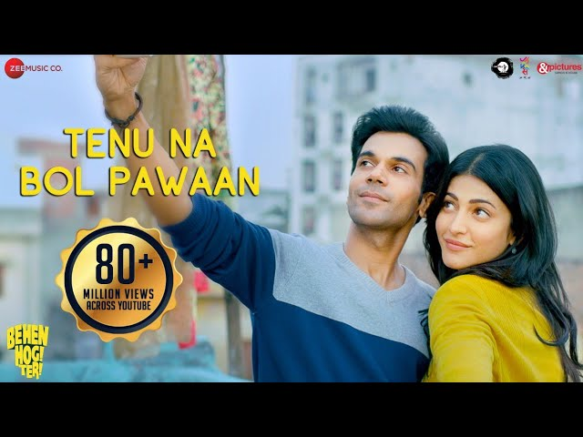 Tenu Na Bol Pawaan Lyrics - Shruti Haasan and Raj Kummar Rao