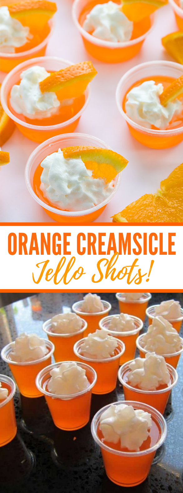 Orange Creamsicle Jello Shots #drinks #jelly