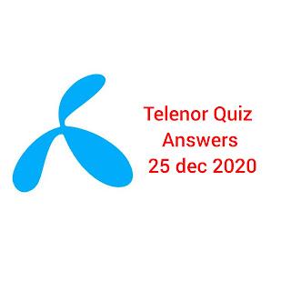 25 December Telenor Quiz Today | Telenor Answers 25 December 2020