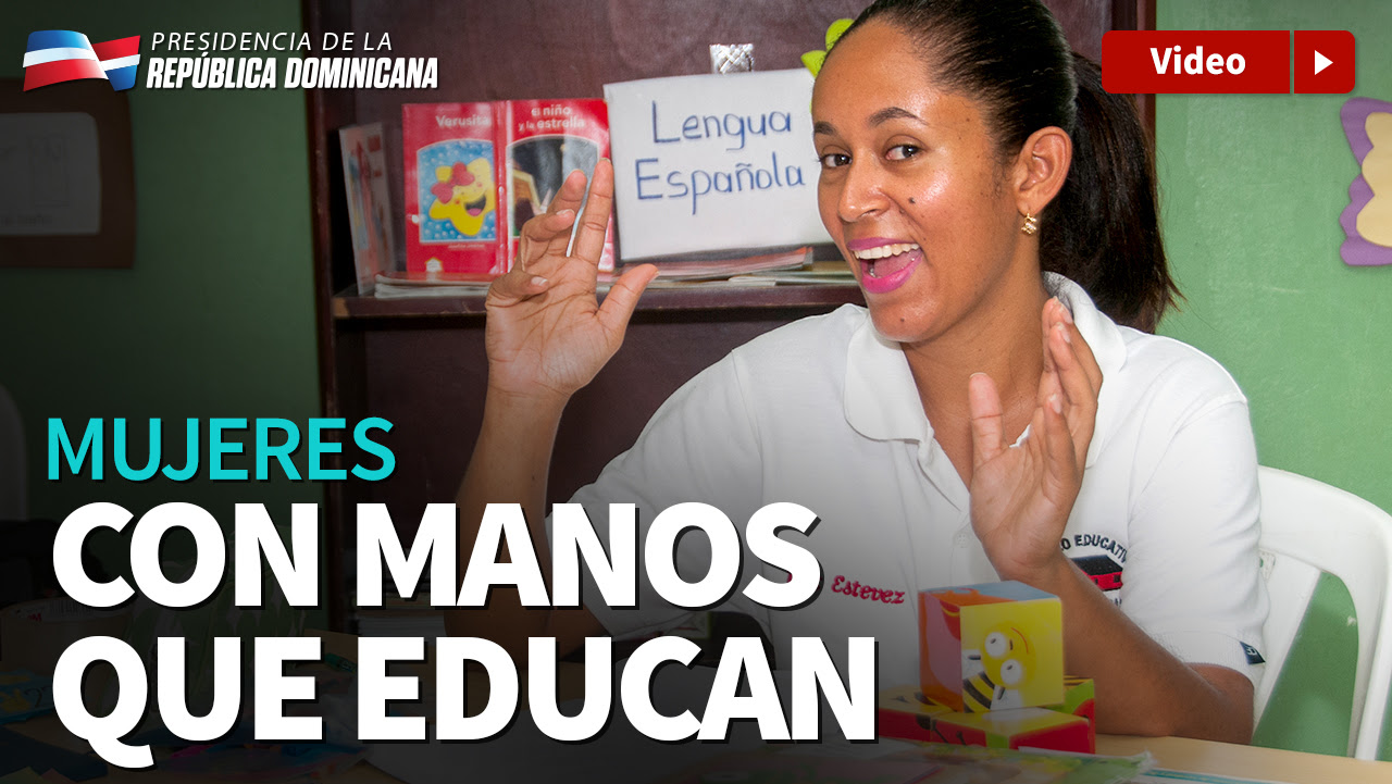 VIDEO: Mujeres con manos que educan