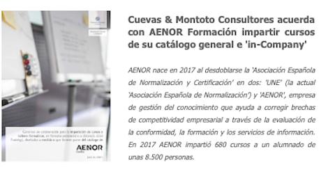 Cuevas y Montoto Consultores firma un Acuerdo con AENOR Formacion para impartir cursos y talleres de formacion in-company o de su catalogo