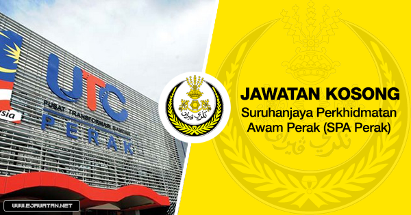 jawatan kosong Suruhanjaya Perkhidmatan Awam Perak (SPA Perak) 2018