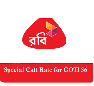 Special+Call+Rate+for+Robi+Goti+36+Package