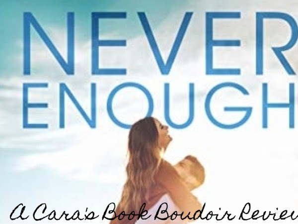 Never Enough by Kelly Elliott Review