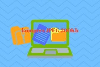 Cara kompres file JPEG menjadi 200Kb