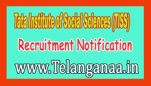 Tata Institute of Social Sciences (TISS) Recruitment Notification 2016