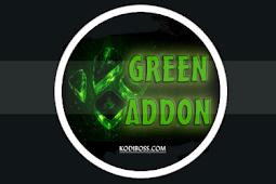 Green Addon Kodi: Review, Info, Install Guide & Updates
