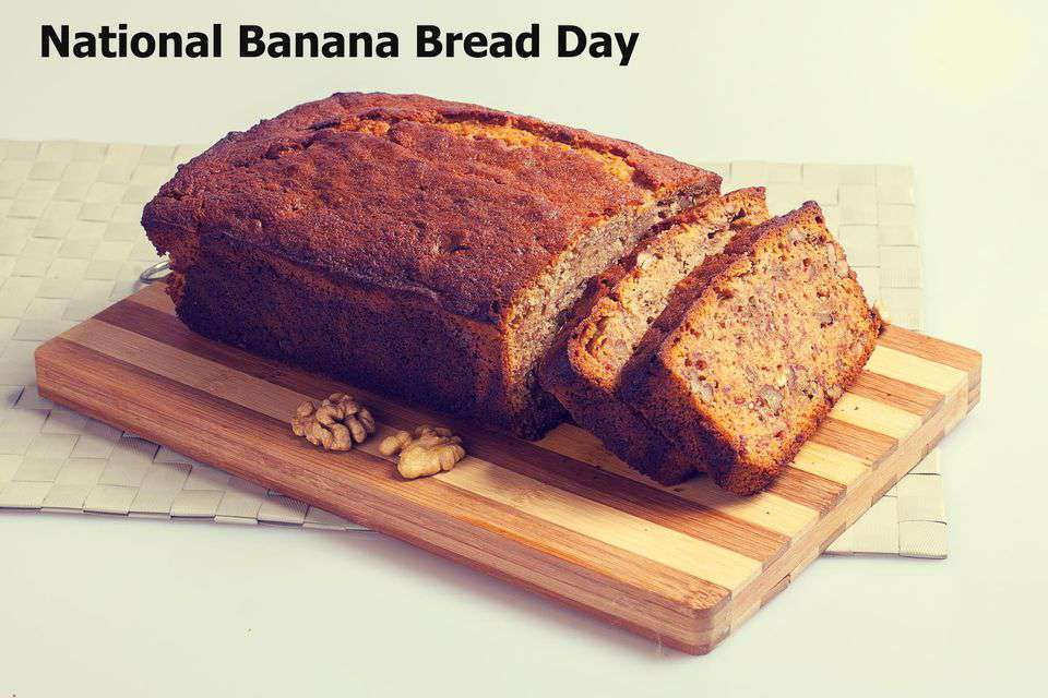 National Banana Bread Day Wishes