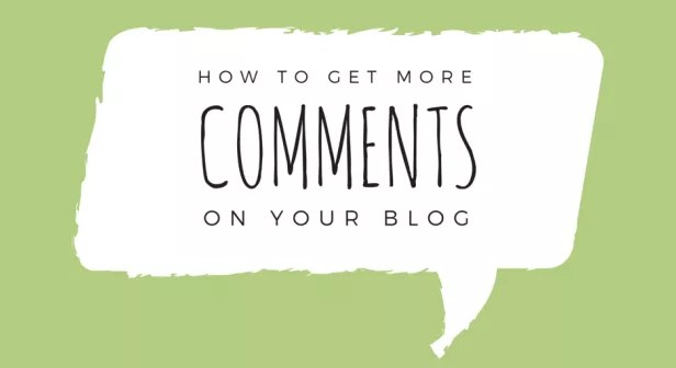 How to get more comments on your blog?