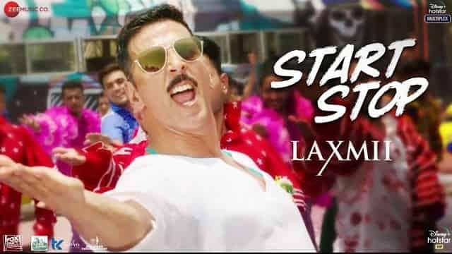स्टार्ट स्टॉप Start Stop Lyrics In Hindi - Laxmii