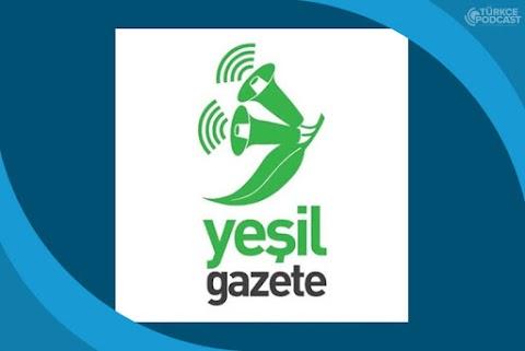 Yeşil Gazete Podcast