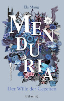 http://melllovesbooks.blogspot.co.at/2017/09/rezension-menduria-der-wille-der.html