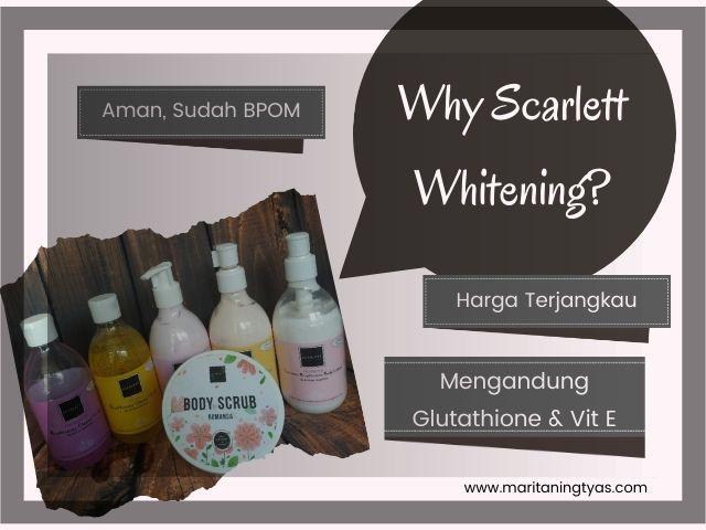 kenapa membeli scarlett whitening