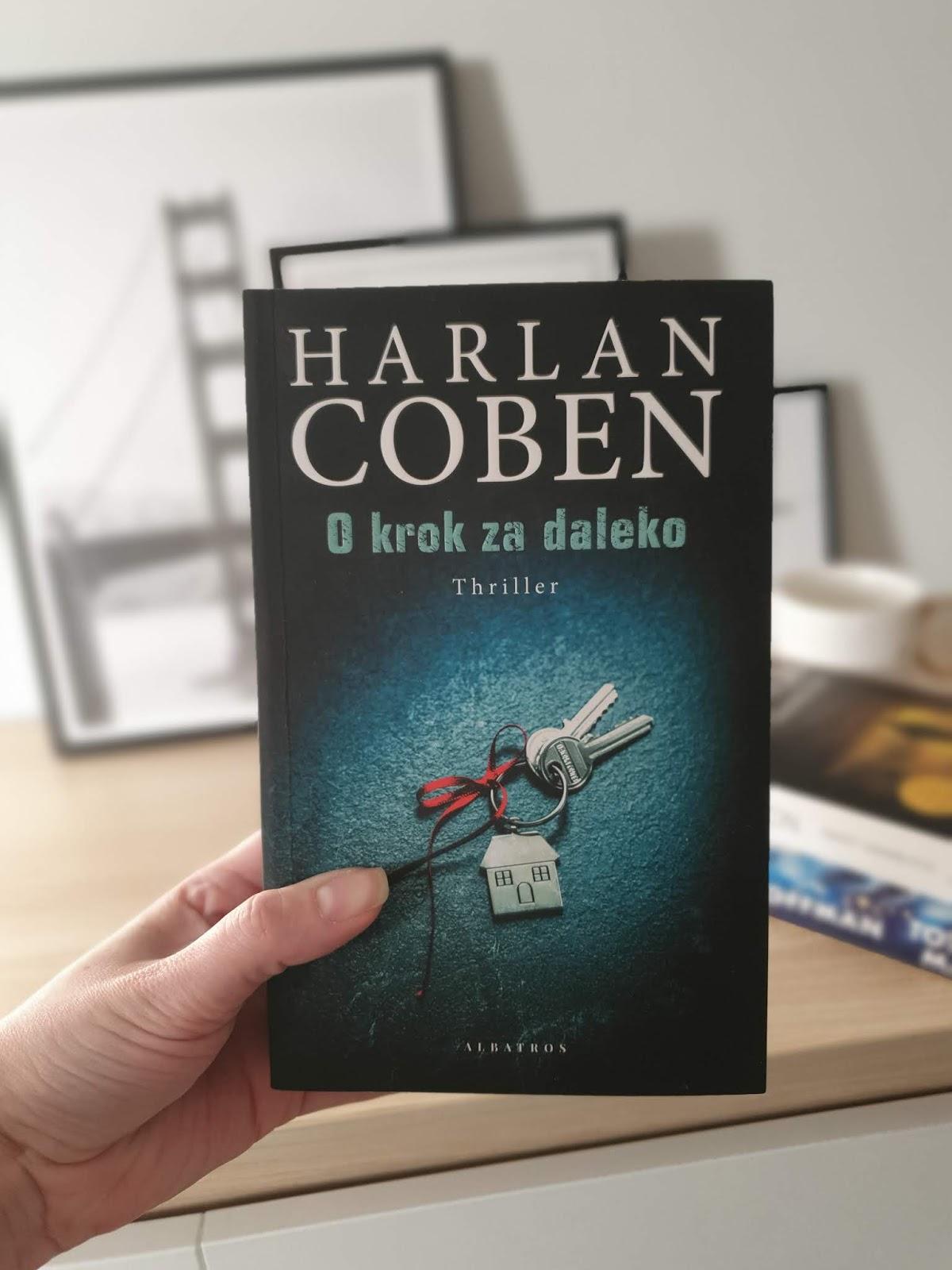 """""""O krok za daleko"""" - czy warto walczyć do samego końca? Recenzja thrilleru Cobena"""
