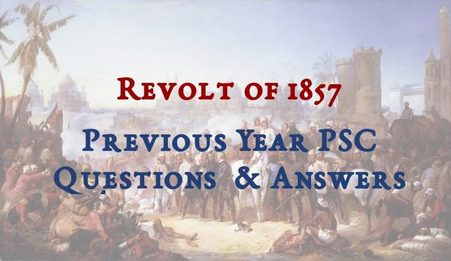 Previous Year PSC Questions on Revolt of 1857