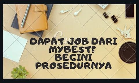 Dapat Job dari Maybest? Begini Prosedurnya