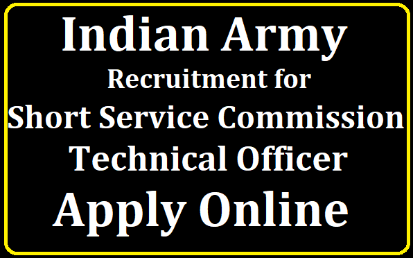 Indian Army Short Service Commission Technical Officer Jobs Recruitment 2019 Notification 191 Jobs Apply Online /2019/08/Indian-Army-Short-Service-Commission-Technical-Officer-Jobs-Recruitment-Notification-191-Jobs-Apply-Online.html