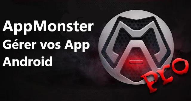 Comment gérer vos applications avec AppMonster-pro?