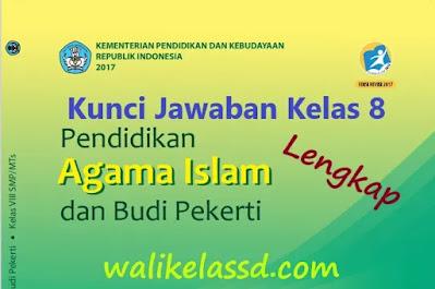 Kunci-Jawaban-Pendidikan-Agama-Islam-dan-Budi-Pekerti-Kelas-8