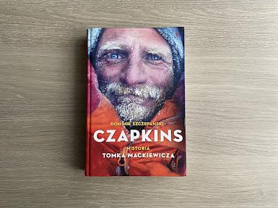 """""""CZAPKINS. PRAWDZIWA HISTORIA TOMKA MACKIEWICZA"""" - DOMINIK SZCZEPAŃSKI"""