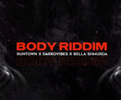 Runtown ft. Darkovibes & Bella Shmurda – 'Body Riddim'