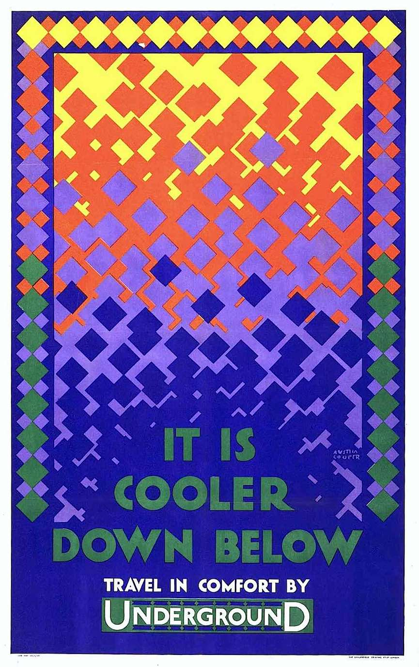 a 1924 British subway poster by Austin Cooper, It's cooler down below