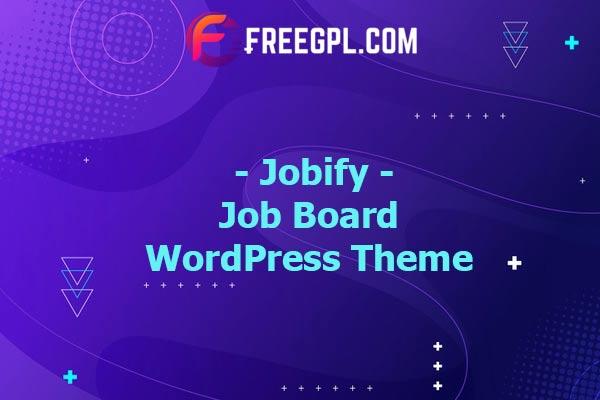 Jobify - Job Board WordPress Theme Nulled Download Free