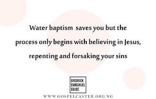 Does water baptism save you