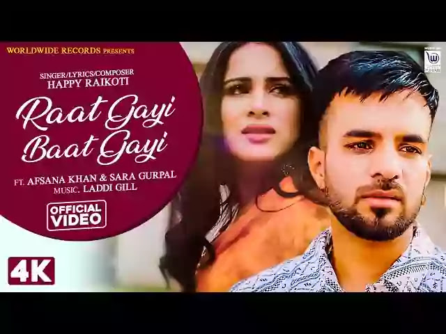 Raat Gayi Baat Gayi Lyrics – Happy Raikoti