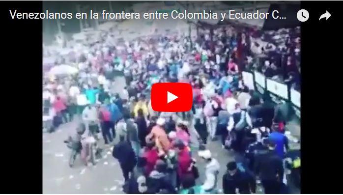 Venezolanos en la frontera entre Colombia y Ecuador escapando de la dictadura