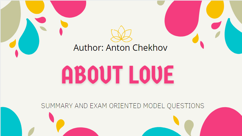 About Love Summary | Heritage Of Words | Class XII English Summary