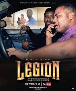 Mount Zion Film Ministry releases another powerful movie titled Legion (Battle For The Soul).