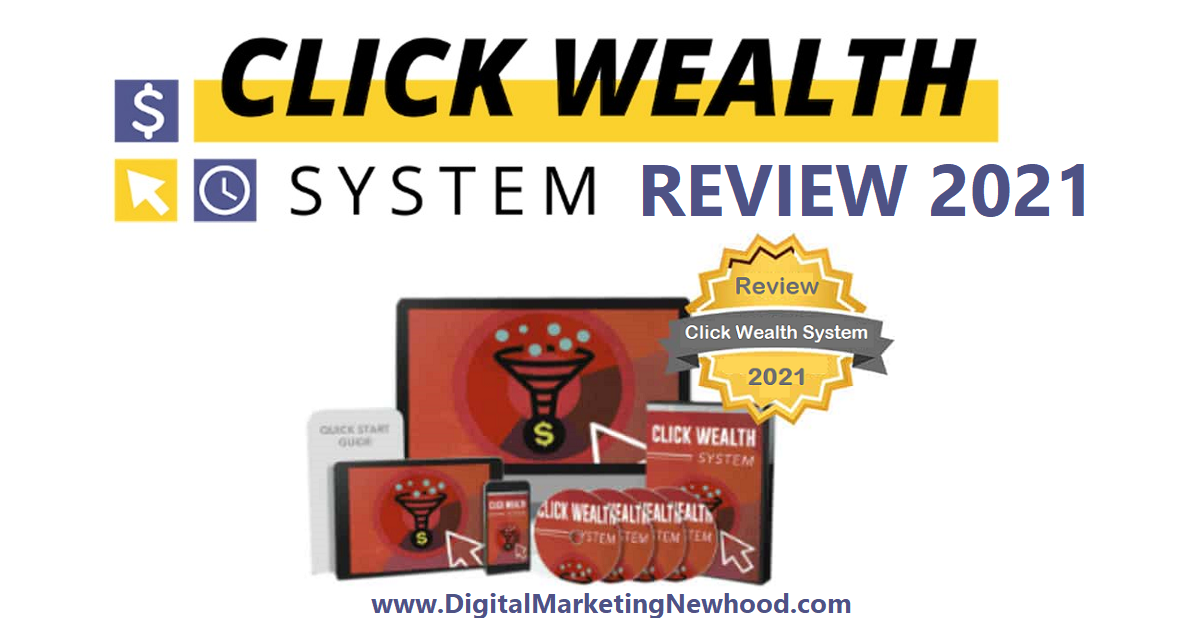 Click Wealth System Review 2021.