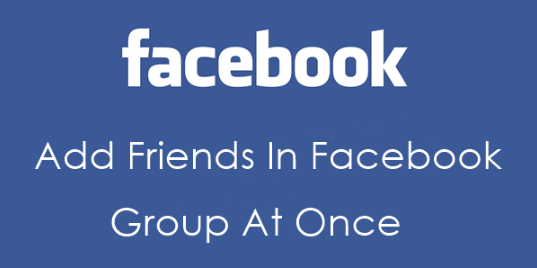 How To Add All Friends To Facebook Group By Single Click - 2017