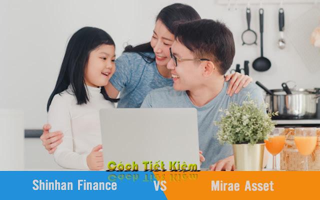 vay-tin-chap-tai-shinhan-finance-hay-Mirae-Asset