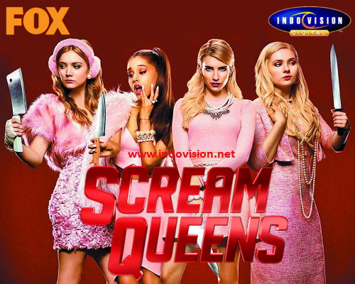 Jadwal tayang serial Scream Queens di Fox Channel dan Indovision.