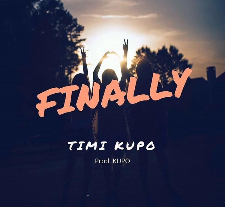 DOWNLOAD MP3: Timi Kupo – Finally || @official_kupo