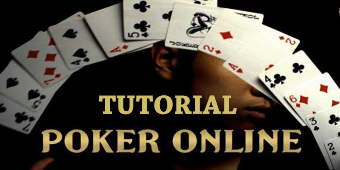 Tutorial Bermain Poker Online Lengkap