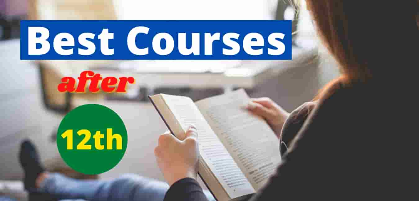 What is the Best Courses after 12th