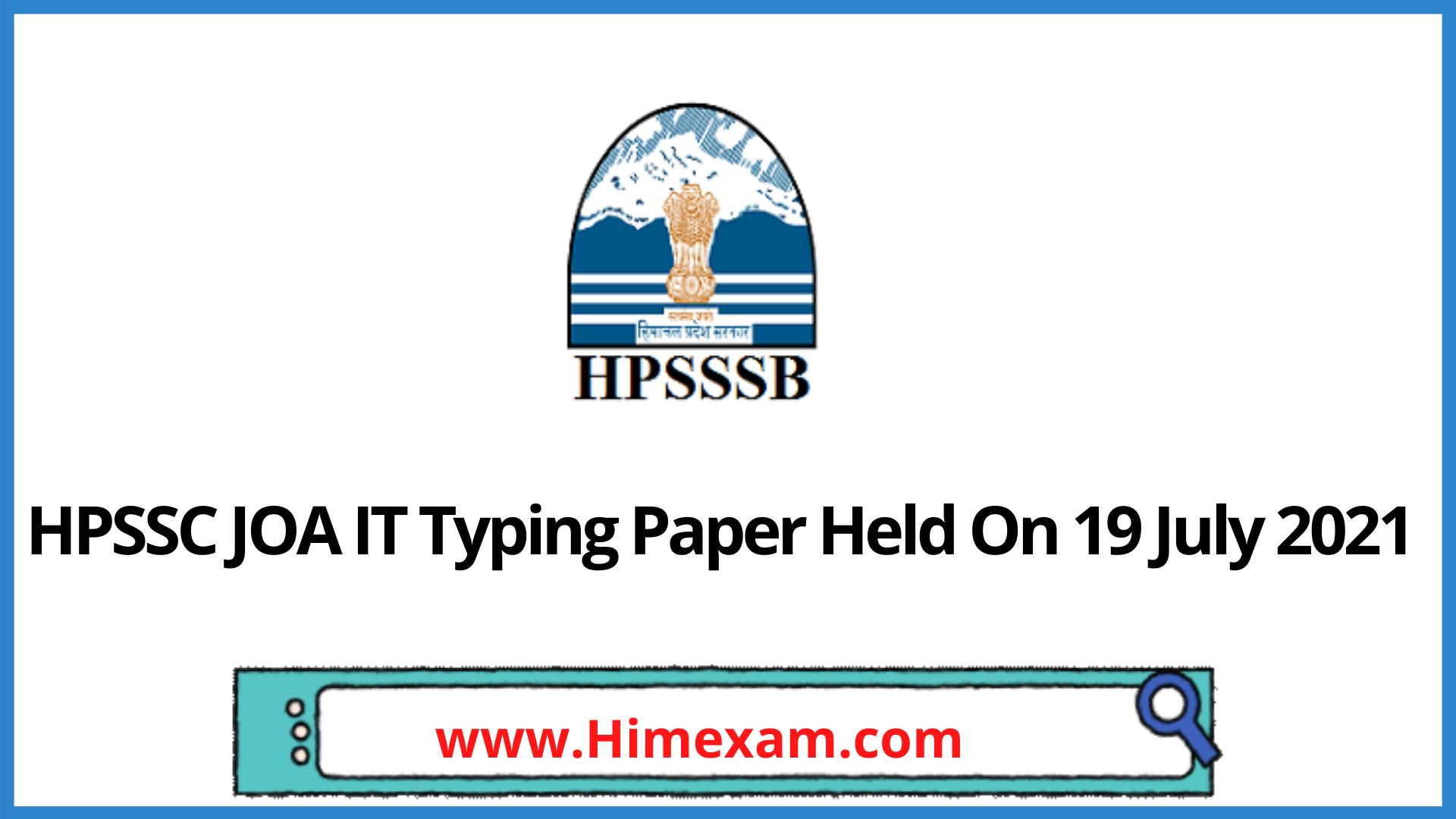 HPSSC JOA IT Typing Paper Held On 19 July 2021
