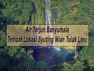 Air Terjun Banyumala, Tempat Lokasi Syuting Iklan Tolak Linu